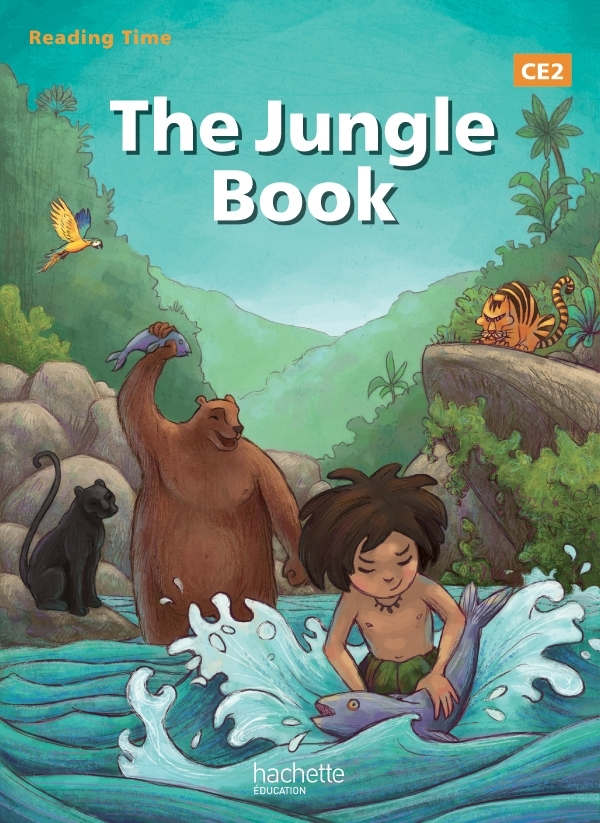 READING TIME THE JUNGLE BOOK CE2 - LIVRE ELEVE - EDITION 2013