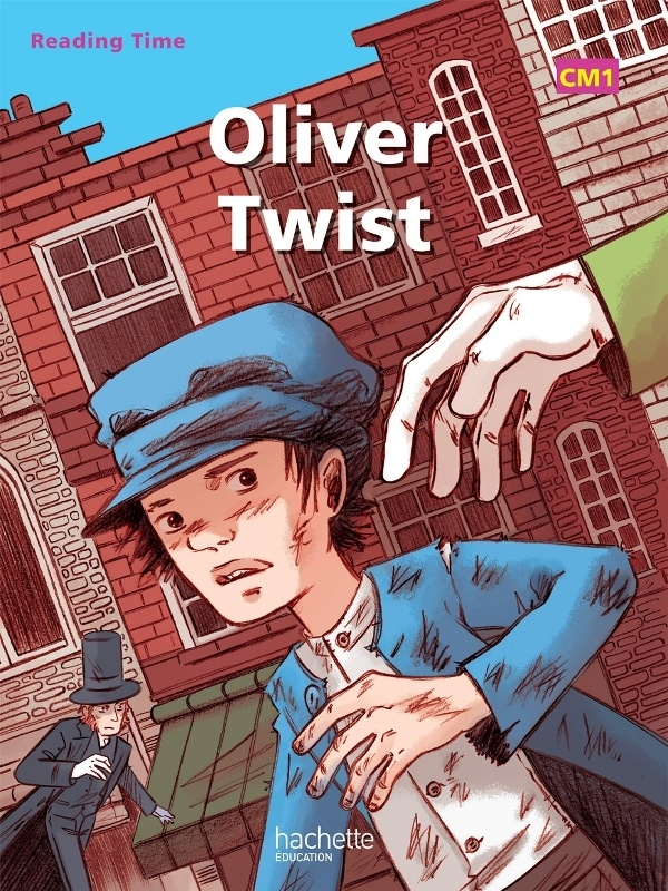 READING TIME OLIVER TWIST CM1 - LIVRE ELEVE - EDITION 2012