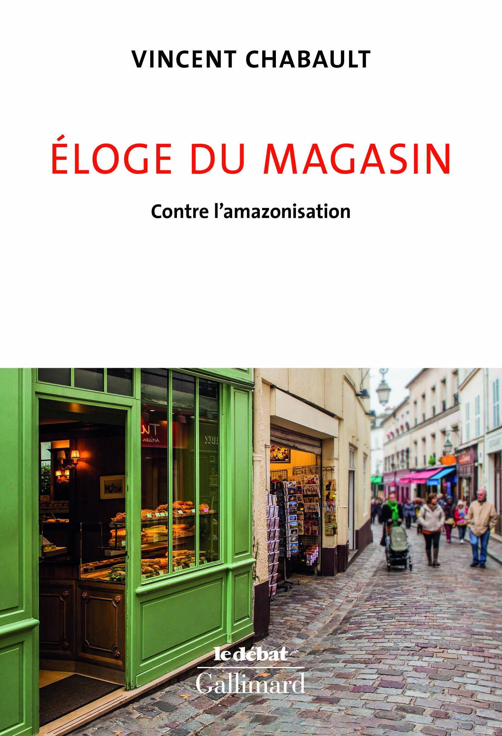 ELOGE DU MAGASIN - CONTRE L'AMAZONISATION