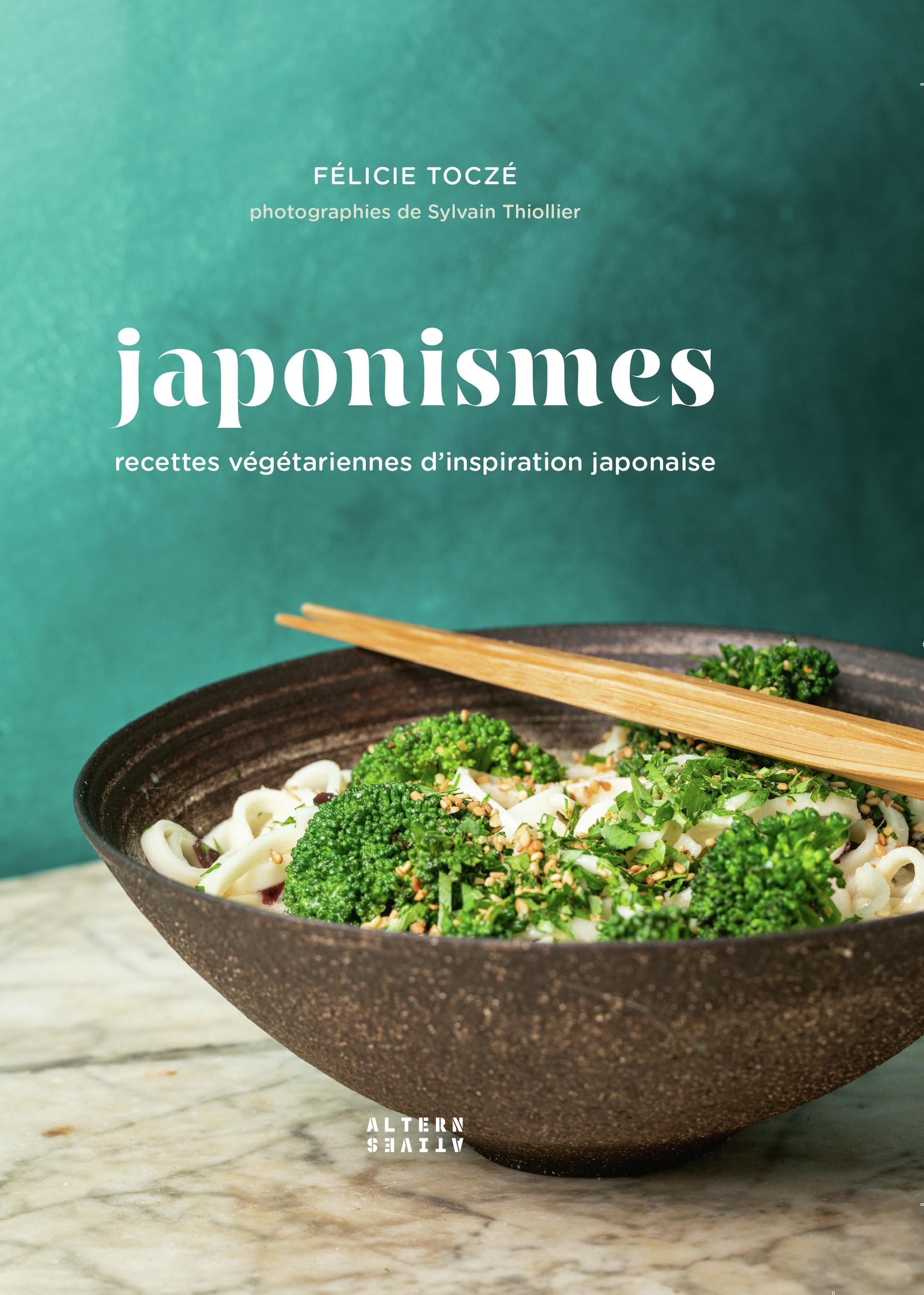 JAPONISMES [II] - RECETTES VEGETARIENNES D'INSPIRATION JAPONAISE