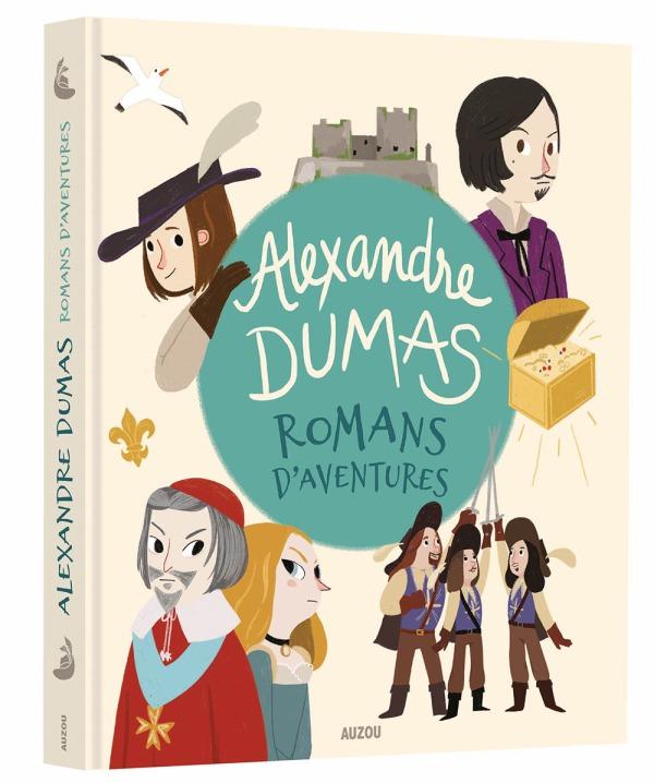 ALEXANDRE DUMAS - ROMANS D'AVENTURES