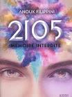 2105, MEMOIRE INTERDITE