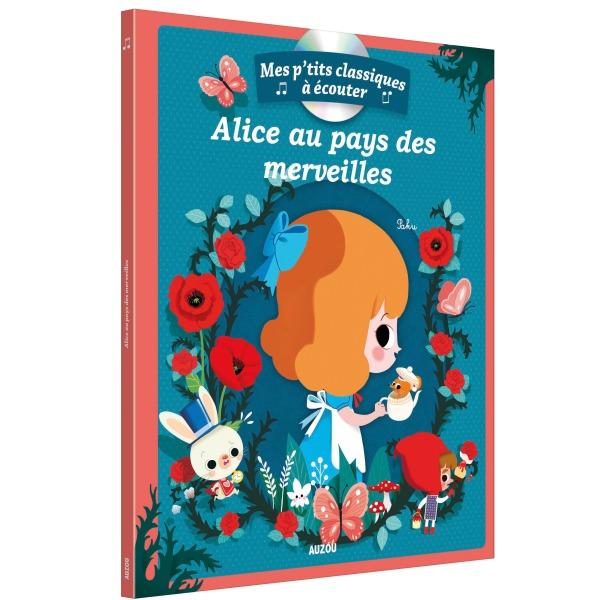 ALICE AU PAYS DES MERVEILLES + CD