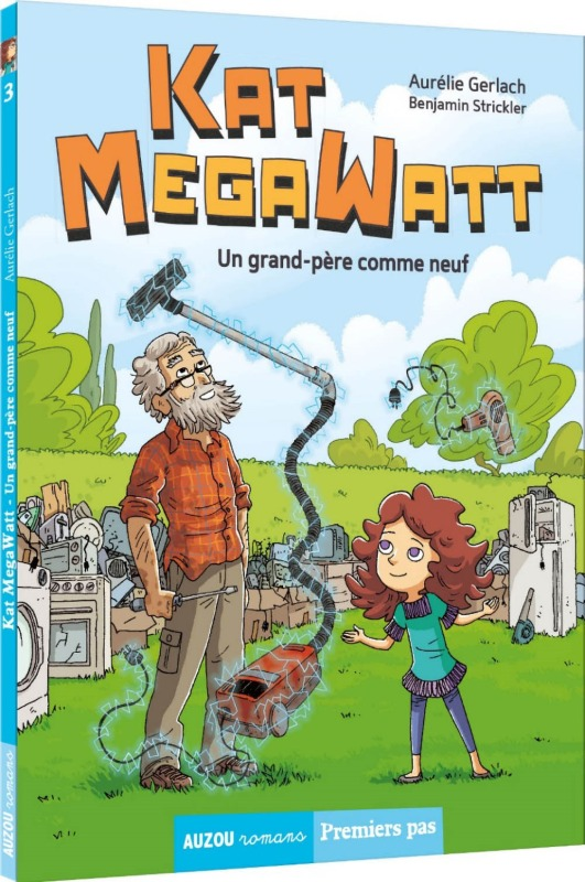 KAT MEGAWATT TOME 3 - UN GRAND-PERE COMME NEUF
