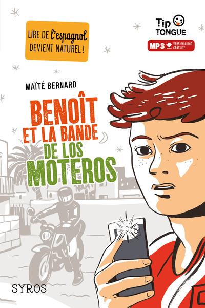 BENOIT ET LA BANDE DE LOS MOTEROS
