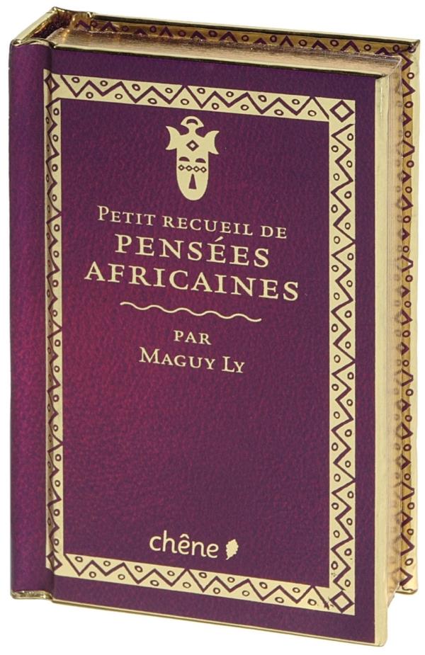 PETIT RECUEIL DE PENSEES AFRICAINES