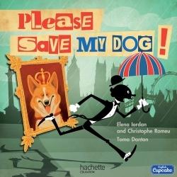 ANGLAIS CM COLLECTION ENGLISH CUPCAKE - PLEASE, SAVE MY DOG ! - ALBUM 4 - 2016
