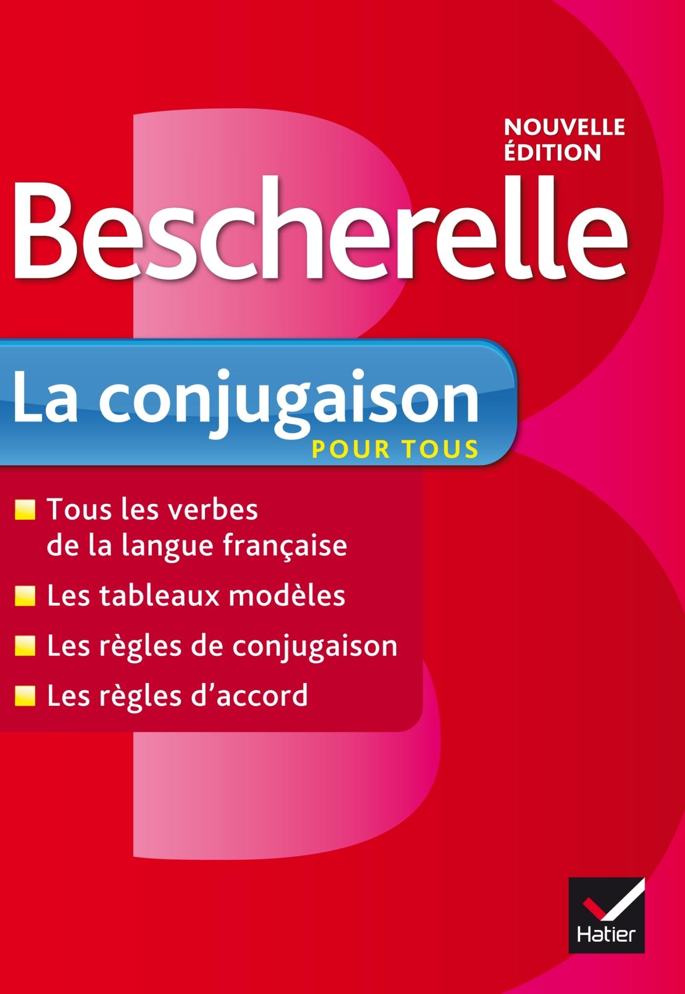 BESCHERELLE LA CONJUGAISON POUR TOUS - OUVRAGE DE REFERENCE SUR LA CONJUGAISON FRANCAISE