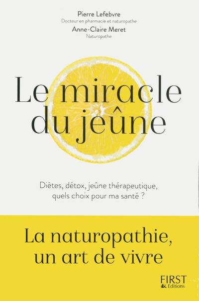 LE MIRACLE DU JEUNE