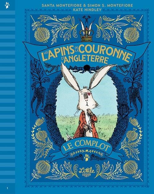 LES LAPINS DE LA COURONNE D'ANGLETERRE - LE COMPLOT