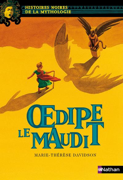 OEOEDIPE LE MAUDIT - HISTOIRE NOIRE MYTHOLOGIE N01