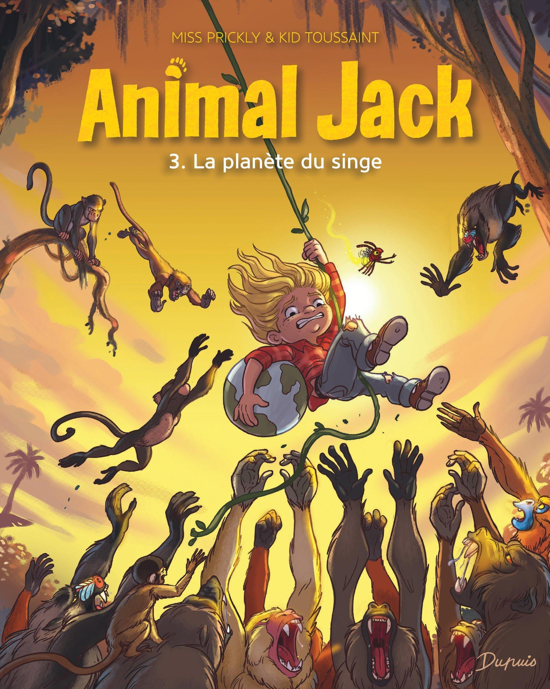 ANIMAL JACK - TOME 3 - LA PLANETE DU SINGE