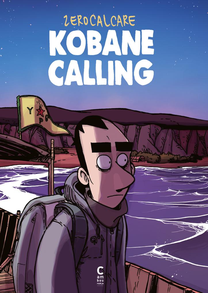KOBANE CALLING 1ERE ED