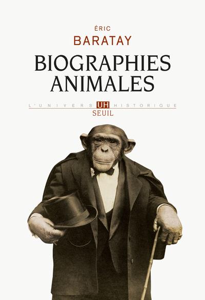 BIOGRAPHIES ANIMALES. DES VIES RETROUVEES