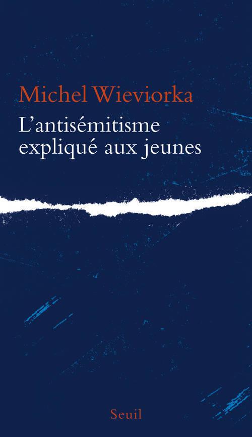 L'ANTISEMITISME EXPLIQUE AUX JEUNES