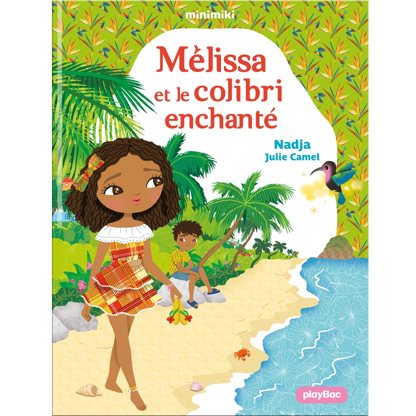 MINIMIKI - MELISSA ET LE COLIBRI ENCHANTE - TOME 31