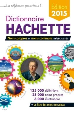 DICTIONNAIRE HACHETTE 2015 FRANCE