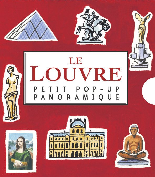 PETIT POP-UP PANORAMIQUE T6 - LE LOUVRE