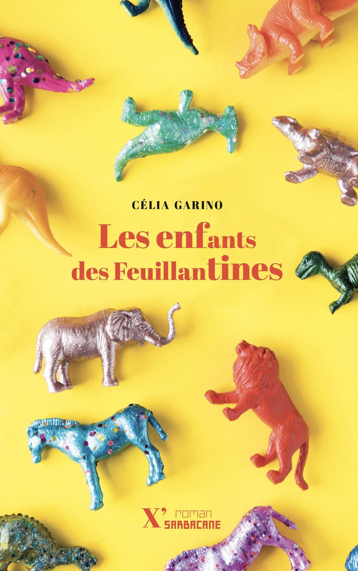 LES ENFANTS  DES FEUILLANTINES