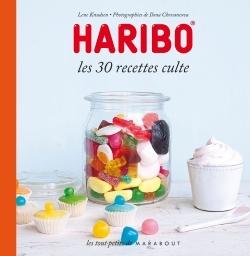 HARIBO LES 30 RECETTES CULTES