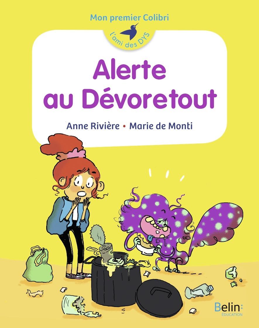 ALERTE AU DEVORETOUT ! - MON PREMIER COLIBRI