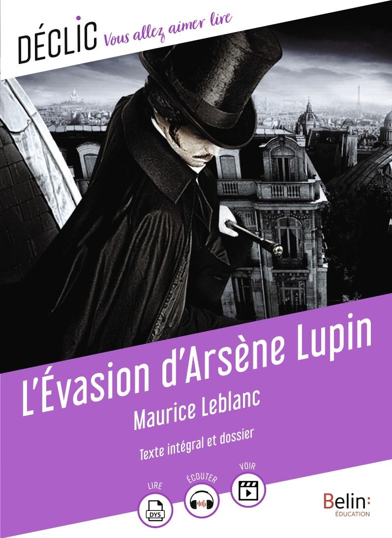 L'EVASION D'ARSENE LUPIN