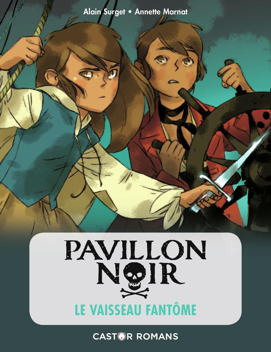 PAVILLON NOIR - T02 - LE VAISSEAU FANTOME