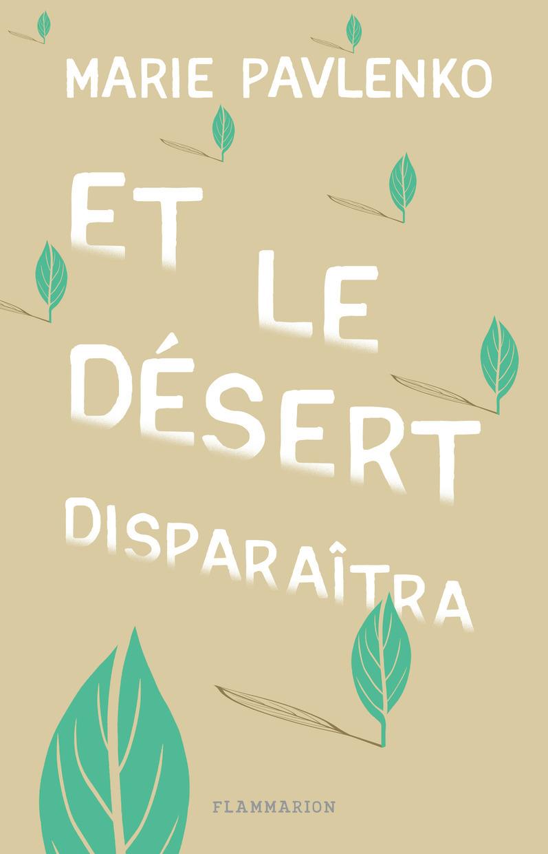 ET LE DESERT DISPARAITRA