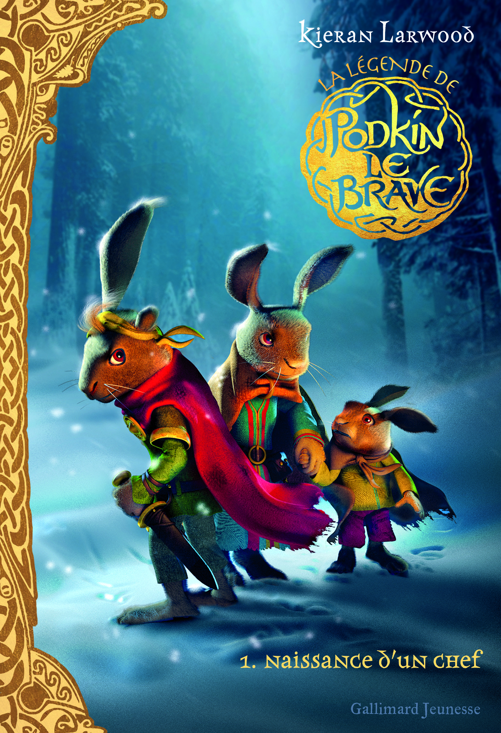 GRAND FORMAT LITTERATURE - ROMANS JUNIOR - LA LEGENDE DE PODKIN LE BRAVE (TOME 1-NAISSANCE D'UN CHEF