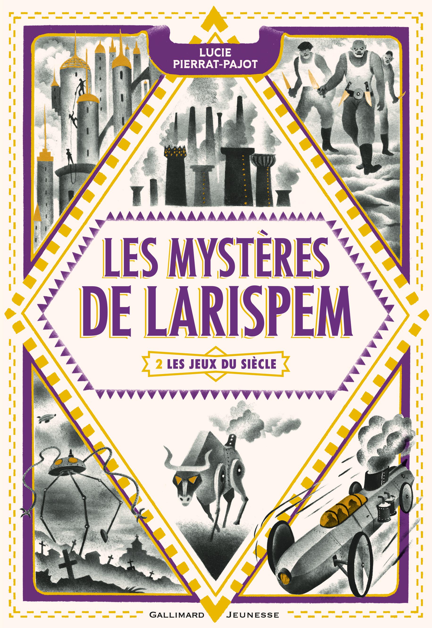 LES MYSTERES DE LARISPEM, II : LES JEUX DU SIECLE