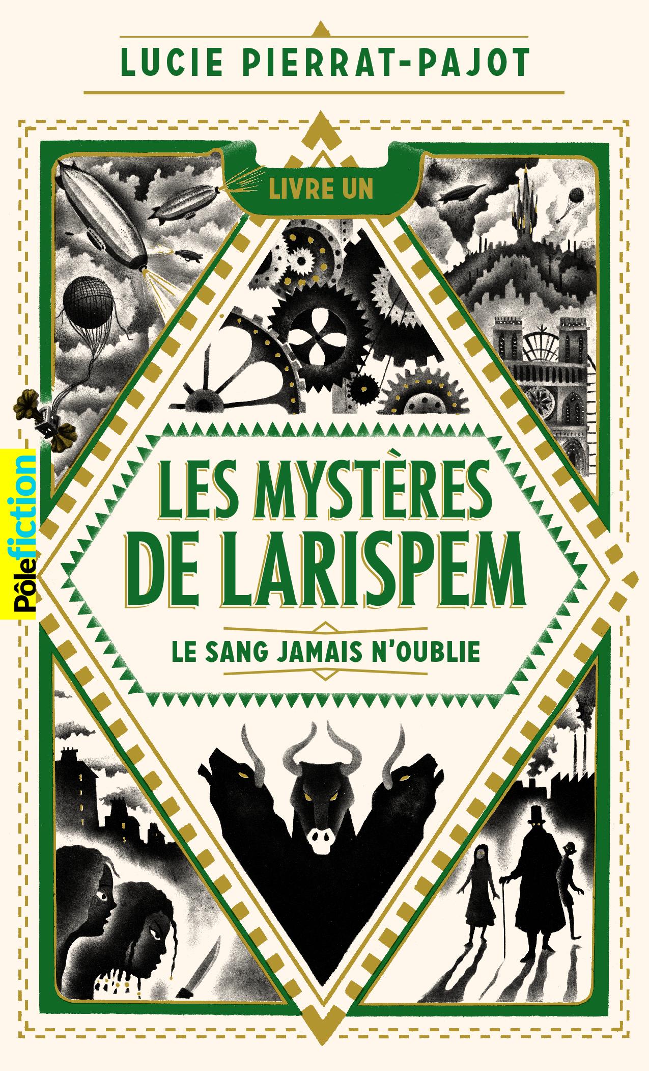 LES MYSTERES DE LARISPEM - 1. LE SANG JAMAIS N'OUBLIE
