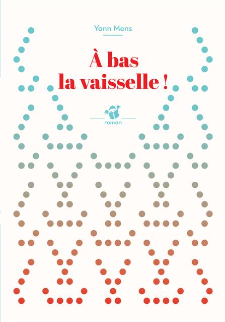A BAS LA VAISSELLE ! (NE)
