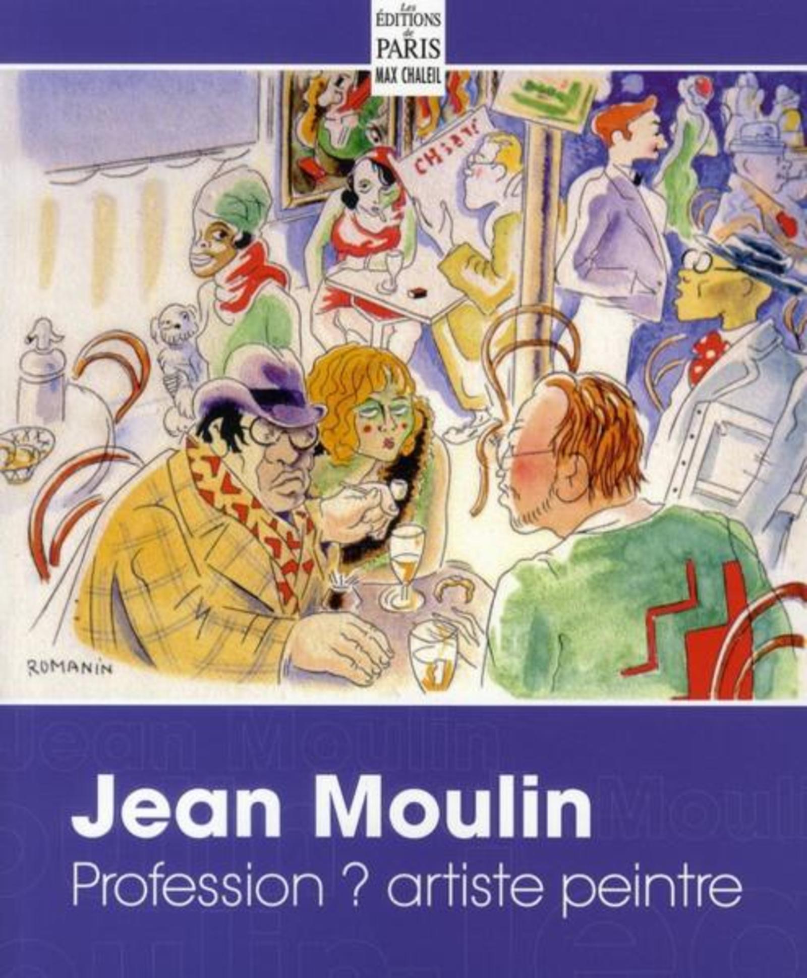 JEAN MOULIN PROFESSION ? ARTISTE PEINTRE - DESSINS, AQUARELLES, EAUX-FORTES