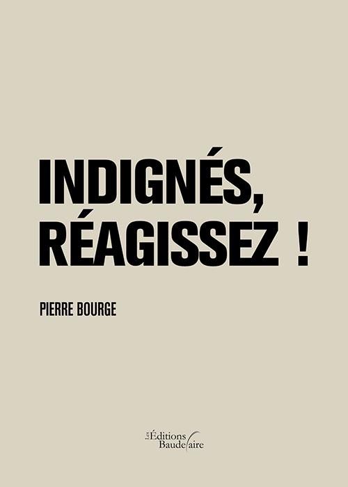INDIGNES, REAGISSEZ !