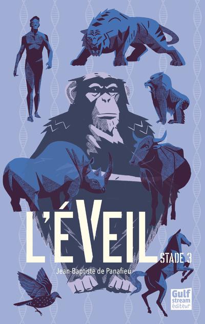 L'EVEIL - STADE 3