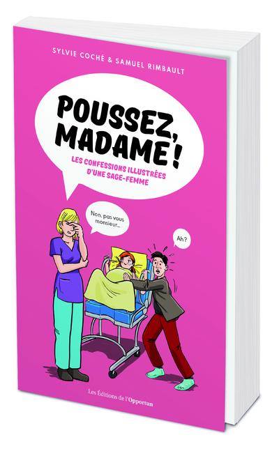 POUSSEZ, MADAME ! - LES CONFESSIONS D'UNE SAGE-FEMME