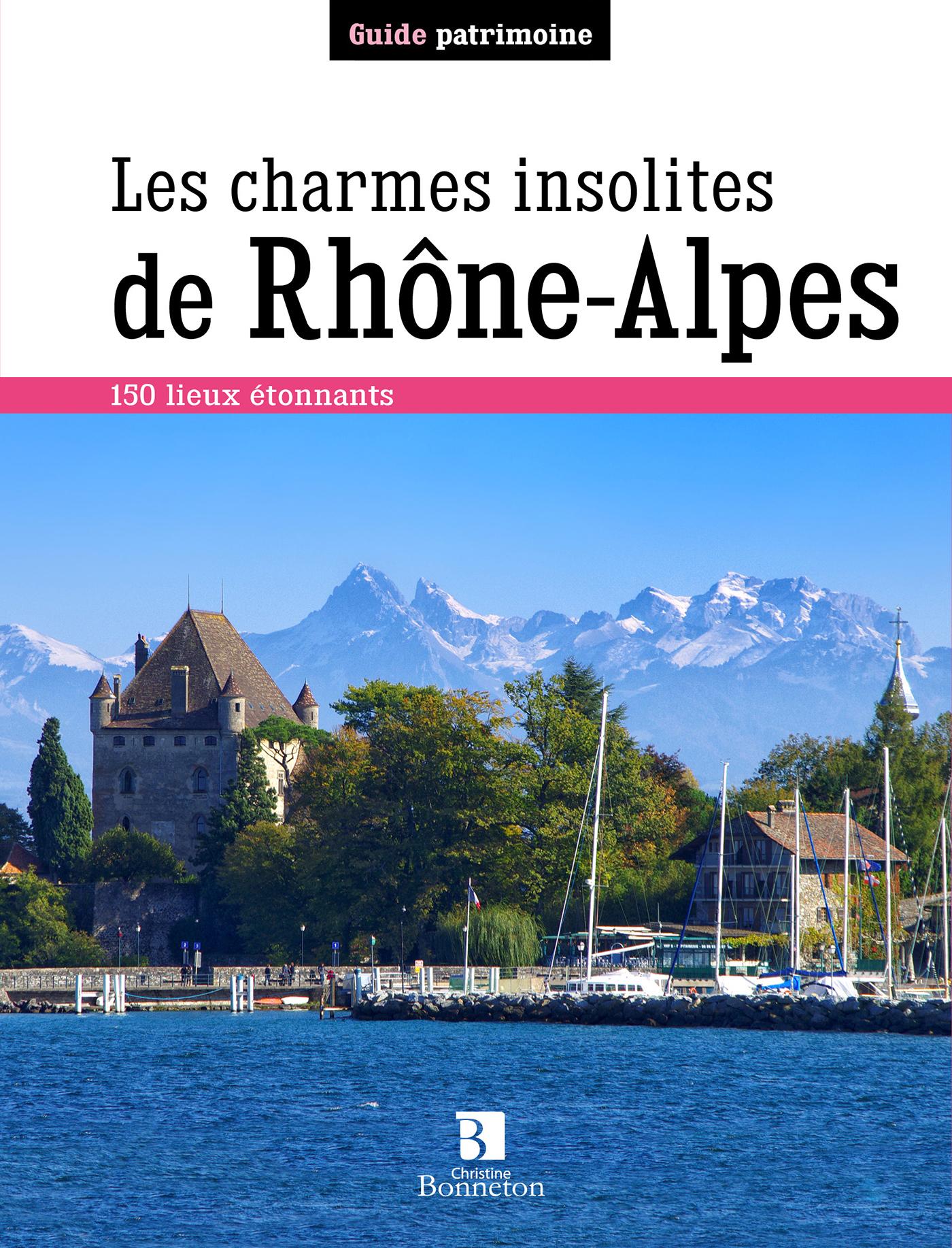 CHARMES INSOLITES DE RHONE-ALPES (LES)