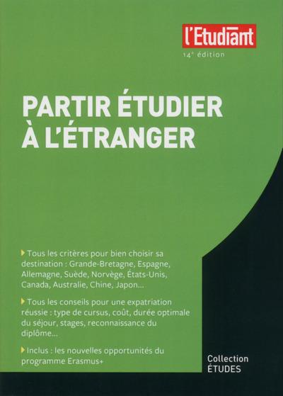 PARTIR ETUDIER A L'ETRANGER 14E EDITION