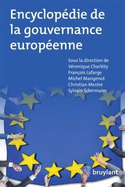 DICTIONNAIRE DE LA GOUVERNANCE EUROPEENNE