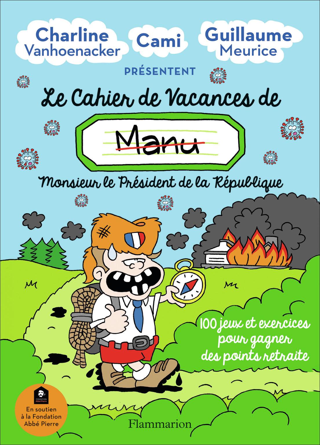 LE CAHIER DE VACANCES DE MANU - MONSIEUR LE PRESIDENT DE LA REPUBLIQUE
