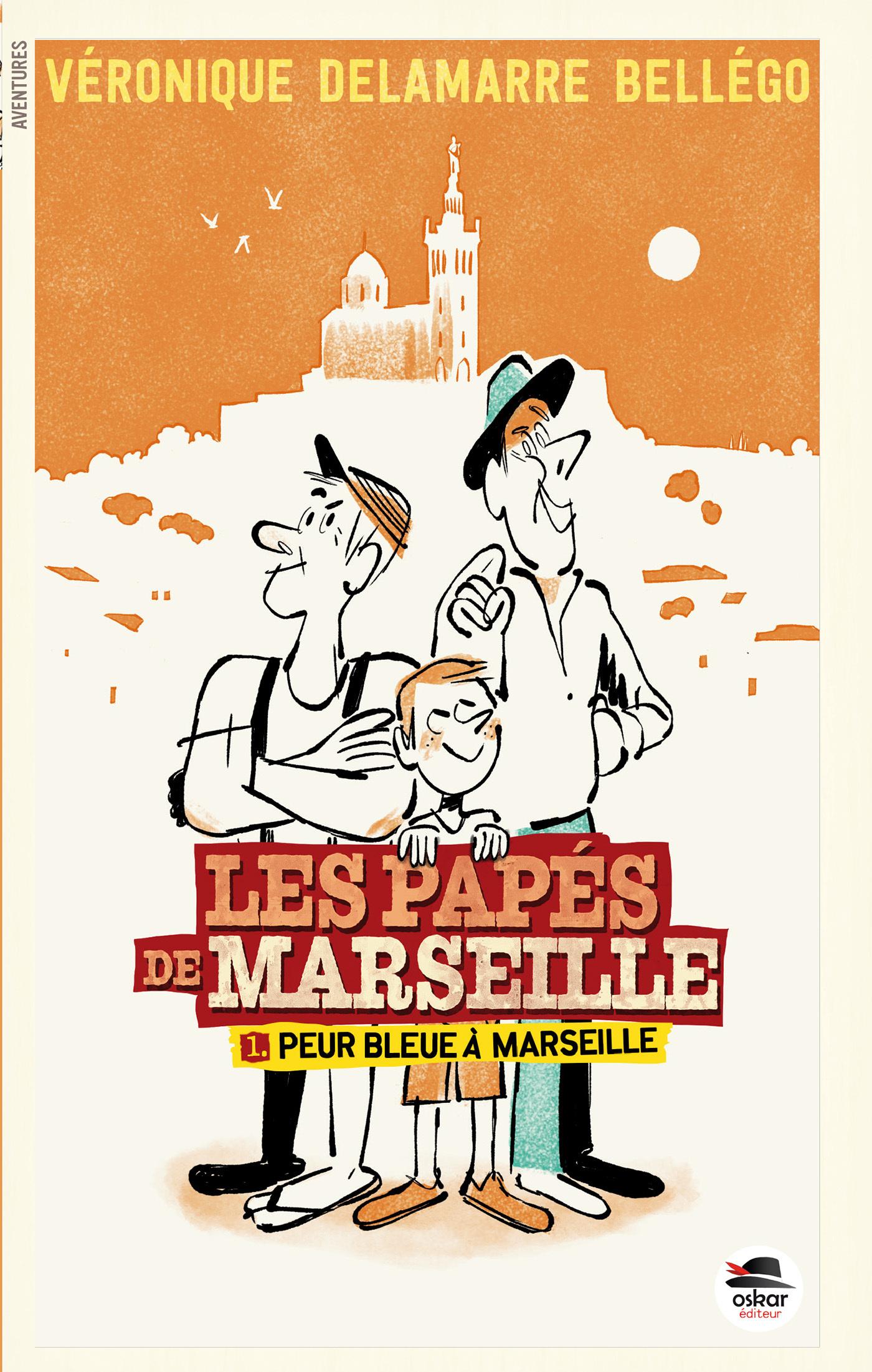 PEUR BLEUE A MARSEILLE - SERIE LES PAPES DE MARSEILLE