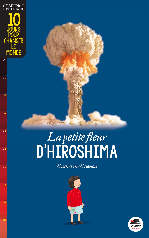 PETITE FLEUR D'HIROSHIMA (LA)