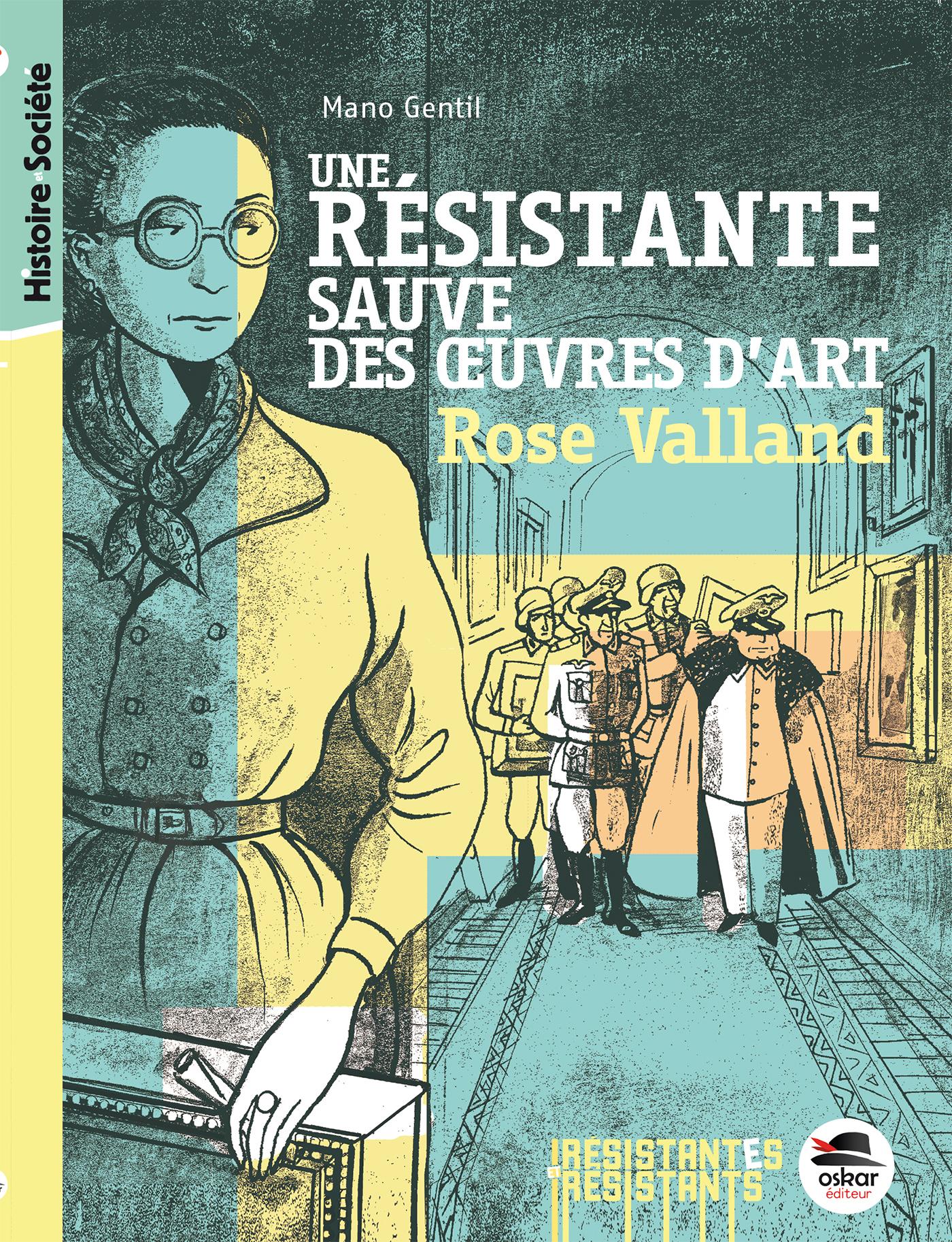 UNE RESISTANTE SAUVE DES OEUVRES D'ART - ROSE VALLAND