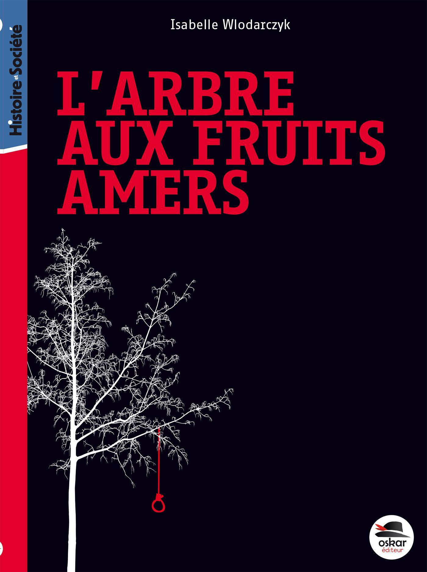 ARBRE AUX FRUITS AMERS (L') - NOUVELLE EDITION