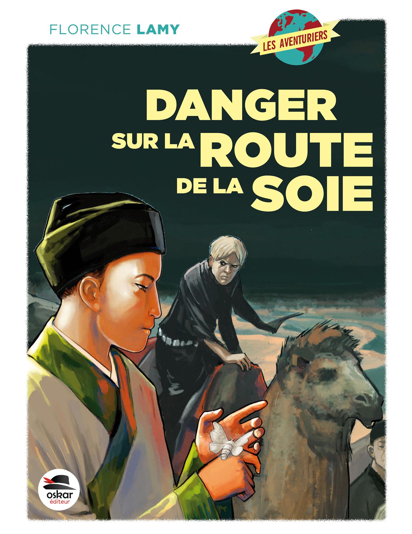 DANGER SUR LA ROUTE DE LA SOIE