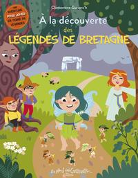 A la découverte des légendes de Bretagne