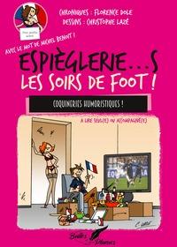 ESPIEGLERIES LES SOIRS DE FOOT