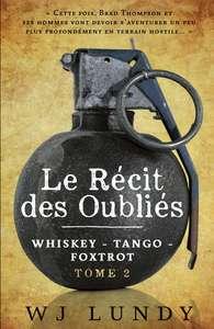 Le Récit des Oubliés - Tome 2 de la série Whiskey Tango Foxtrot