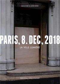 Olivier Sieber Katja Stuke Paris 8 Dec 2018 La Ville LumiEre /franCais