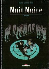 NUIT NOIRE T02 BLUE MOON
